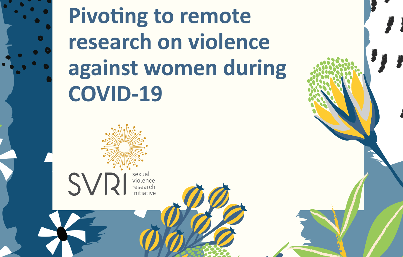 Pivoting to remote research on violence against women during COVID-19