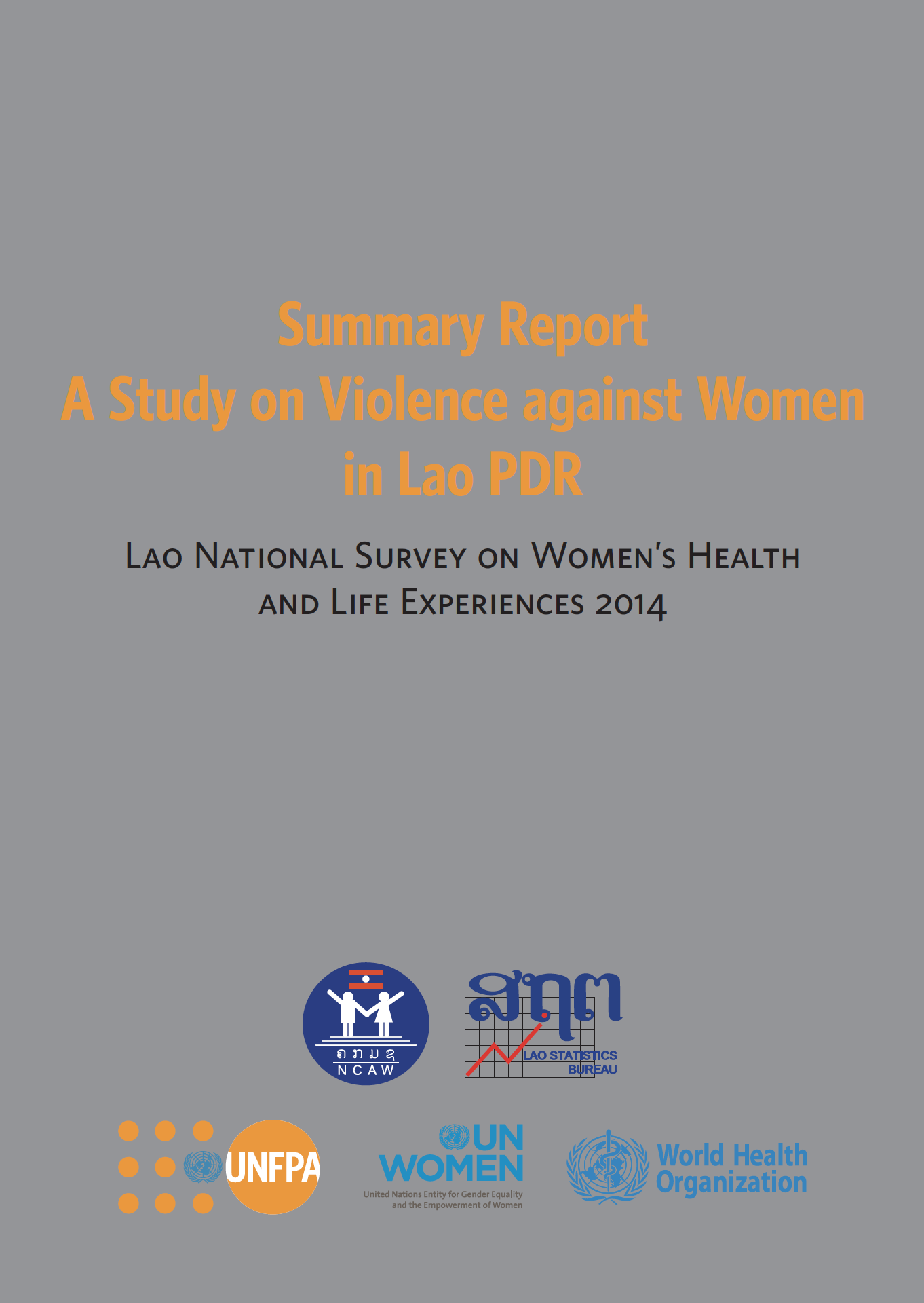 Cover of Lao PDR National Survey on Women's Health and Life Experiences 2014 (summary report)
