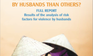 Cover of Why do some women experience more violence by husbands than others? (Viet Nam full report)