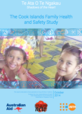 Cover of The Cook Islands Family Health and Safety Study