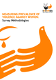 Measuring the Prevalence of Violence Against Women Survey Methodologies